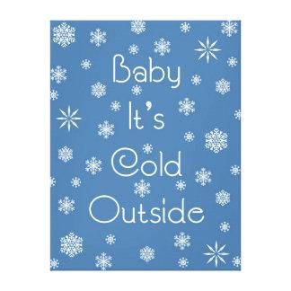 それは冷たい外側です キャンバスプリント