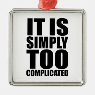 それは単に余りに複雑です メタルオーナメント