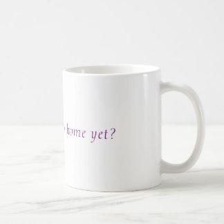 それは家にまだ行く時間ですか。 コーヒーマグカップ