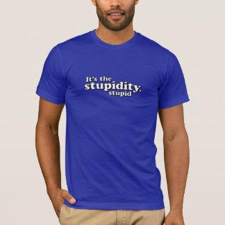 それは愚かな愚かさです Tシャツ