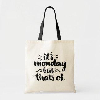それは月曜日ですが、良いです トートバッグ