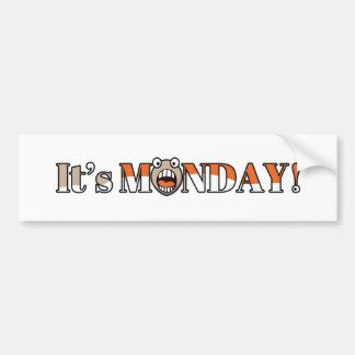 それは月曜日です! バンパーステッカー