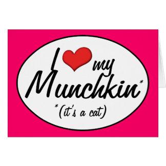 それは猫です! 私は私のMunchkinを愛します カード