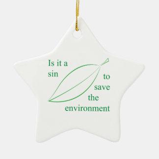 それは環境を救う罪あります セラミックオーナメント