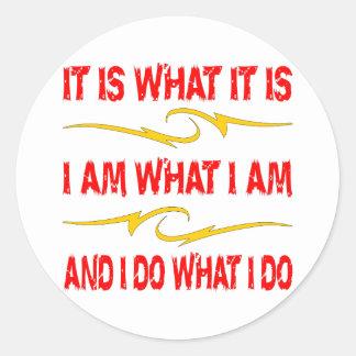 それは私がすることを、私私がであるものです、私しますそれはであるものです ラウンドシール