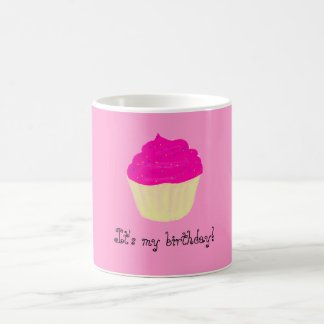 それは私の誕生日です! /Cupcake コーヒーマグカップ