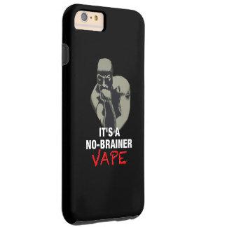 それは能なしのVapeの黒です Tough iPhone 6 Plus ケース