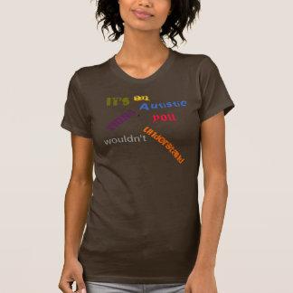 それは自閉症の事です Tシャツ