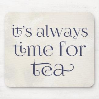 それは茶の時間常にです マウスパッド