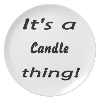 それは蝋燭の事です! プレート