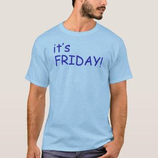 それは金曜日です Tシャツ