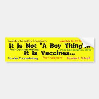 """それは""""男の子の事""""…それはワクチン…の、カスタムではないです バンパーステッカー"""