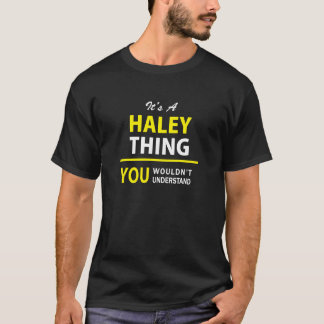 それはA HALEYの事、理解しませんです!! Tシャツ