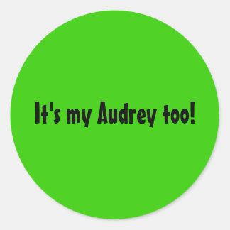 それはAudreyの私の余りにステッカーです ラウンドシール