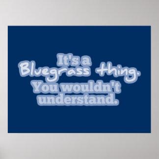 それはBluegrassの事です。 理解しません ポスター
