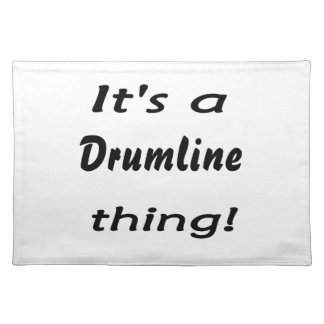 それはdrumlineの事です! ランチョンマット