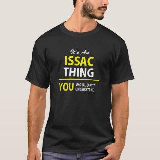それはISSACの事、理解しませんです!! Tシャツ