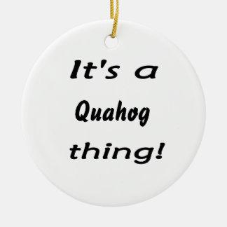 それはquahogの事です! セラミックオーナメント