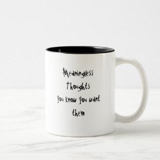 それらがほしいと思うことをあなたが知っている無意味な思考 ツートーンマグカップ