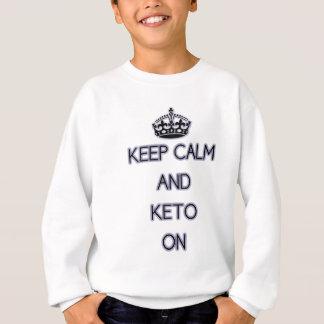 それらののための平静そしてKetoを、Keto'ing保って下さい スウェットシャツ