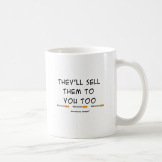 それらはあなたにそれらを販売しますも コーヒーマグカップ