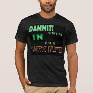 それらはチーズ揚げ物にあります!! Tシャツ