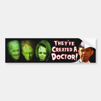 それらは医者を作成しました! バンパーステッカー