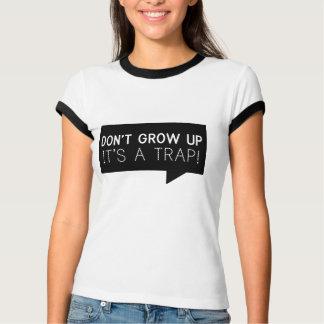 それをありますトラップが育たないで下さい Tシャツ
