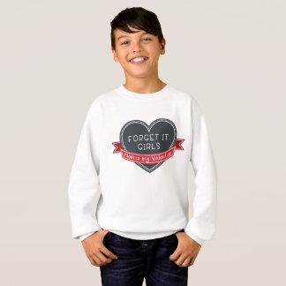 それをお母さんによってが私のバレンタインである女の子忘れて下さい スウェットシャツ