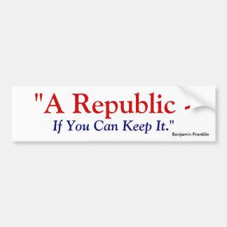 それを保つことができれば共和国-ベンジャミン・フランクリン バンパーステッカー
