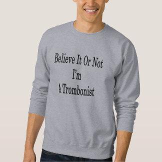 それを信じればない私はトロンボーン奏者です スウェットシャツ