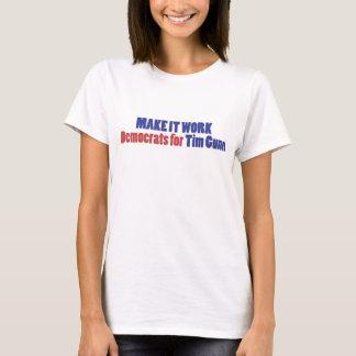 それを働かせます! Tシャツ