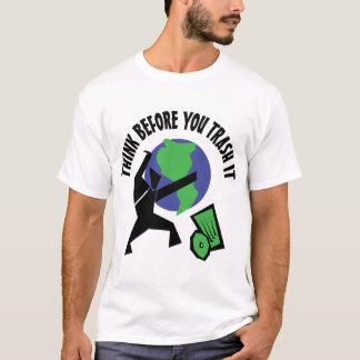 それを処分する前に考えて下さい Tシャツ