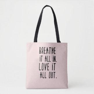 それを呼吸して下さい及びトート愛して下さい トートバッグ