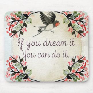 それを夢を見て下さい マウスパッド