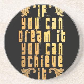 それを夢を見ることができればそれを達成できます コースター