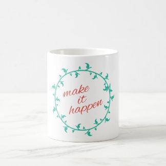 それを意欲を起こさせますインスパイアタイポグラフィを起こらせます コーヒーマグカップ