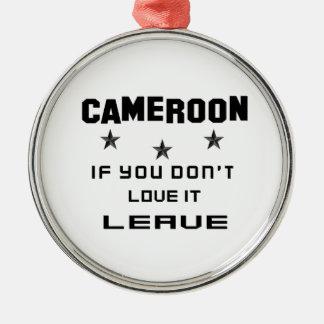 それを愛さなければカメルーン、許可 メタルオーナメント