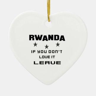 それを愛さなければルワンダ、許可 セラミックオーナメント