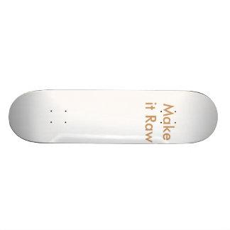 それを未加工にして下さい スケートボードデッキ