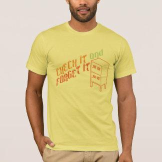 それを点検し、忘れて下さい Tシャツ