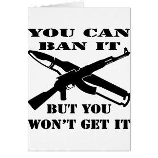 それを禁止できますが、それにカラシニコフ自動小銃を得ません カード