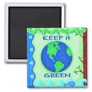 それを緑の保存の地球の環境の芸術保って下さい マグネット