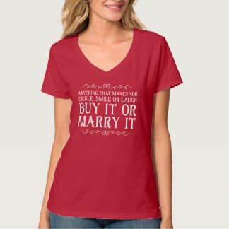 それを買いますか、または結婚して下さい Tシャツ