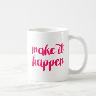 それを起こらせます コーヒーマグカップ
