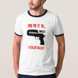 それを…、あなた自身します Tシャツ