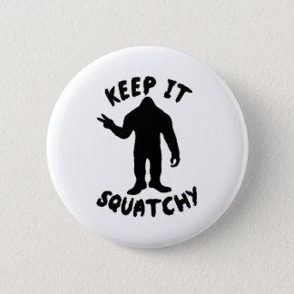 それをSquatchy保って下さい 5.7cm 丸型バッジ