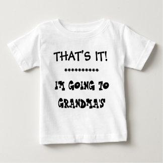 ただそれだけ!   私は祖母に行っています ベビーTシャツ