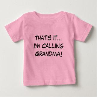 ただそれだけ、私は祖母を電話しています ベビーTシャツ