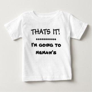 ただそれだけ!   私はMEMAWに行っています ベビーTシャツ